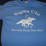 "the 2012 Sigma Chi ""Kentucky Derby Days"" t-shirt that could be purchased for $10 throughout the entire week"