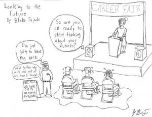 Looking To The Future. Cartoon by Blake Fajack '16.
