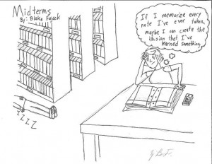 Midterms. Cartoon by Blake Fajack '16.